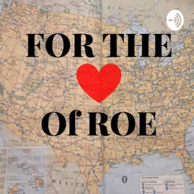 For The Love of Roe